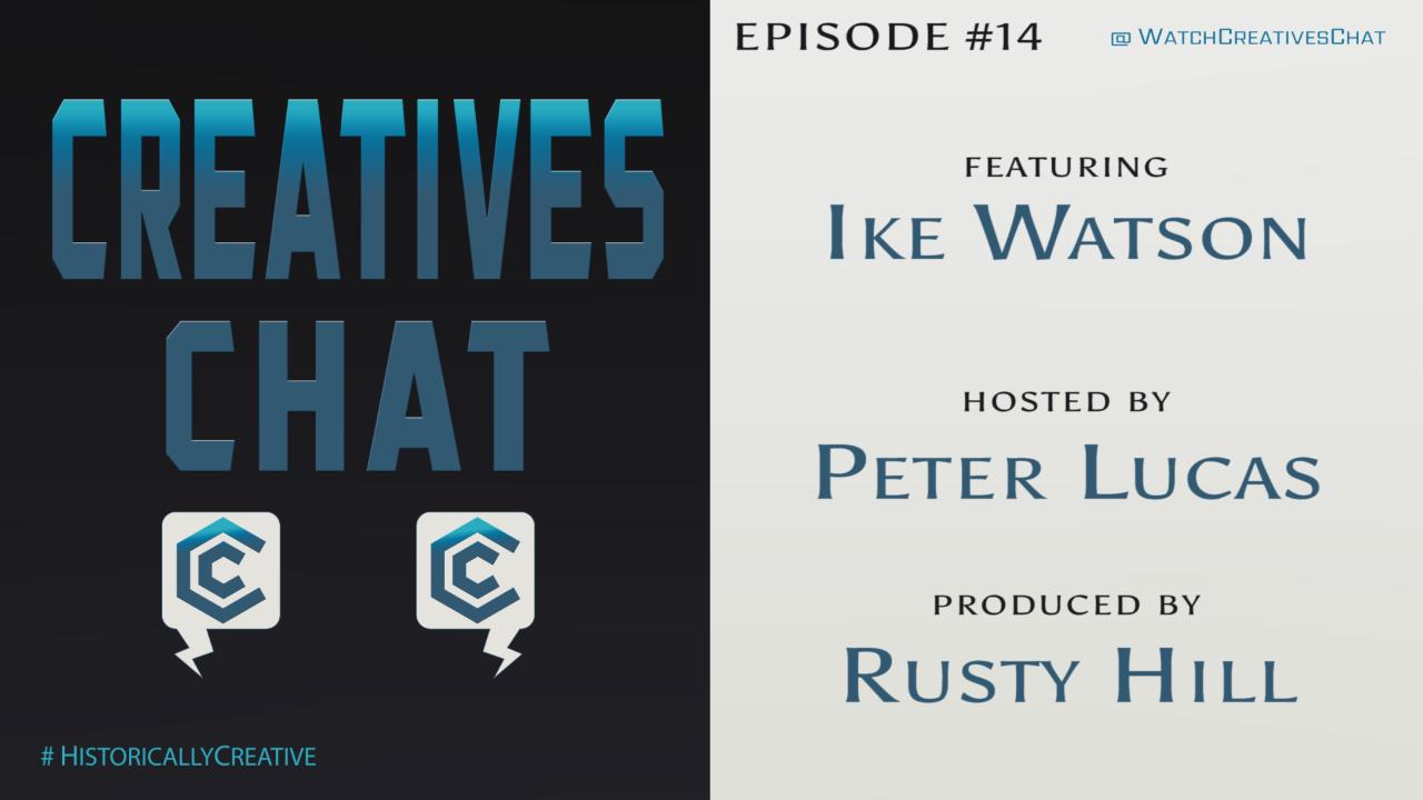 Episode 14 | Ike Watson