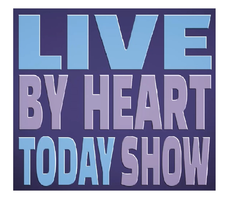 Live By Heart Today Show