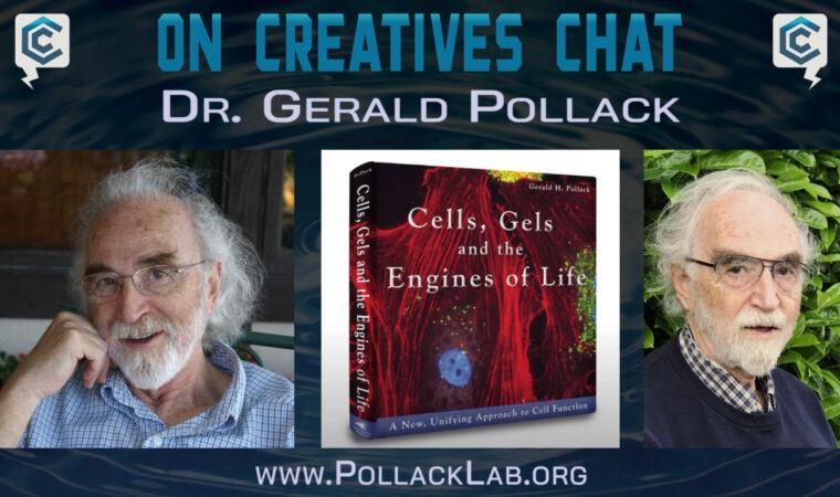 Episode 56 | Gerald Pollack